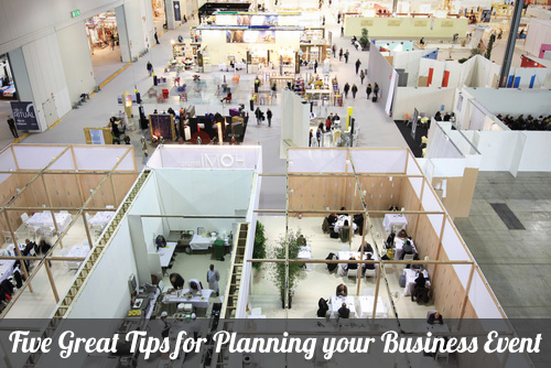 Five Great Tips for Planning your Business Event