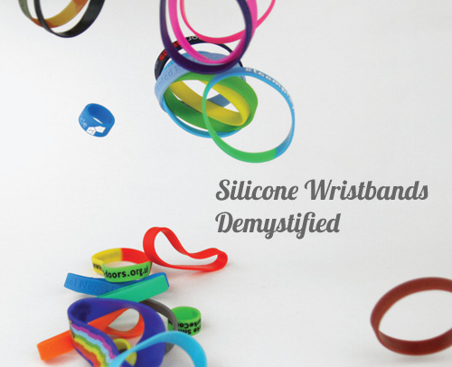 Silicone Wristbands Demystified