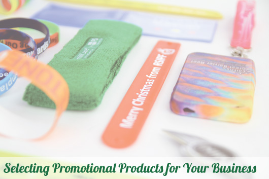 Selecting Promotional Products for Your Business