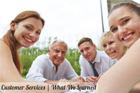 What we Learned About Customer Services