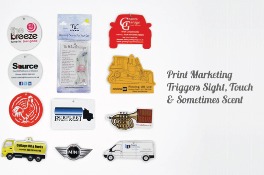 Print Marketing Triggers Sight, Touch and Sometimes Even Scent