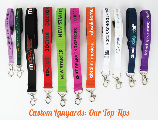 Custom Lanyards: Our Top Tips