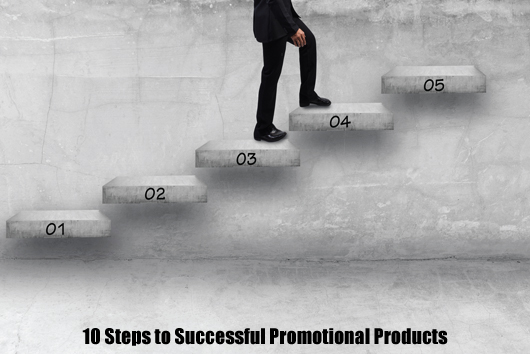 10 Steps to Successful Promotional Products