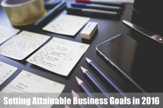 Setting Attainable Business Goals in 2016